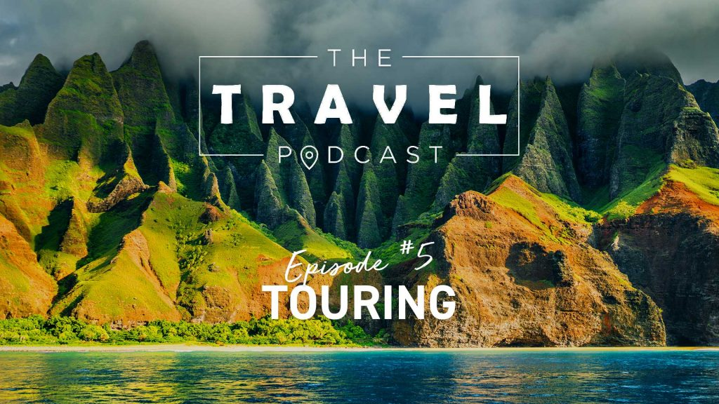 travel podcast touring